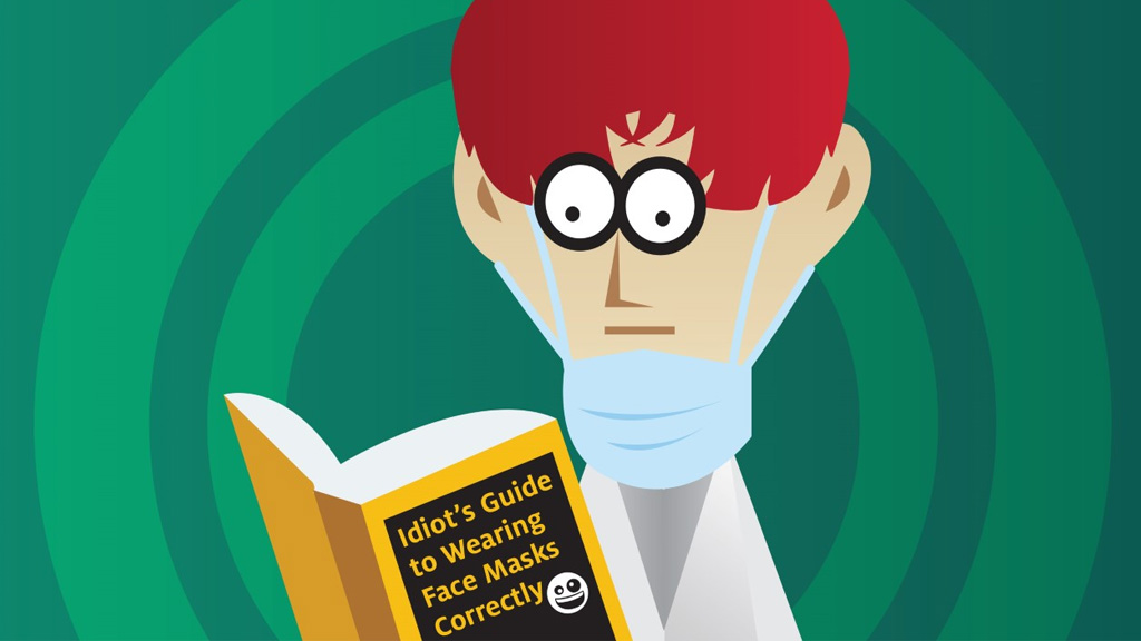 """research reading """"Idiot's Guide to Wearing Face Masks Correctly"""""""